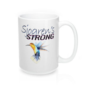 15 oz. Mug, Sjogren's Strong, White Ceramic