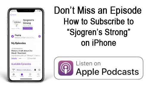 Subscribe to Sjogren's Strong on your iPhone in iTunes