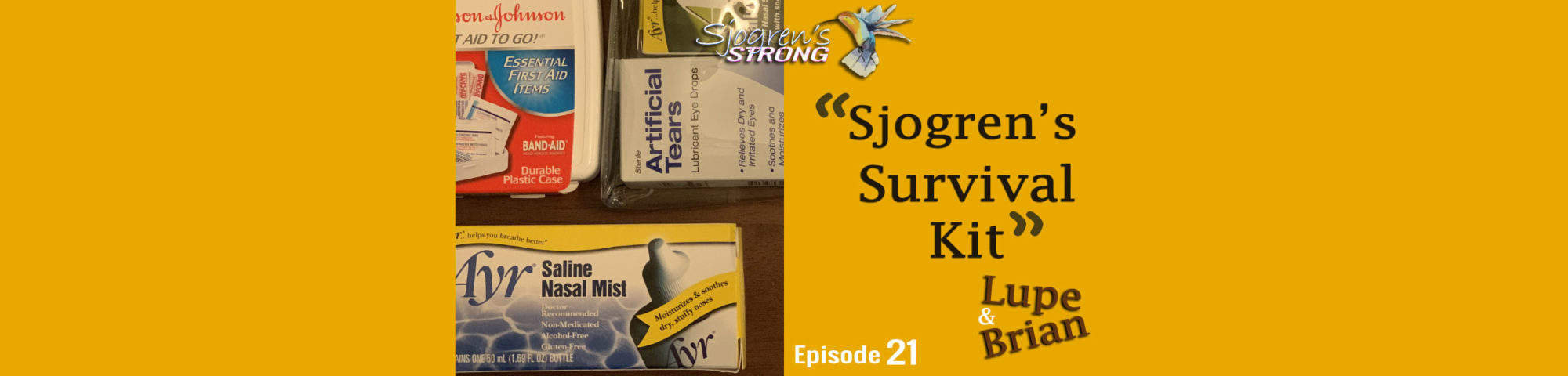 Sjogren's Strong episode 21, Sjogren's Survival Kit