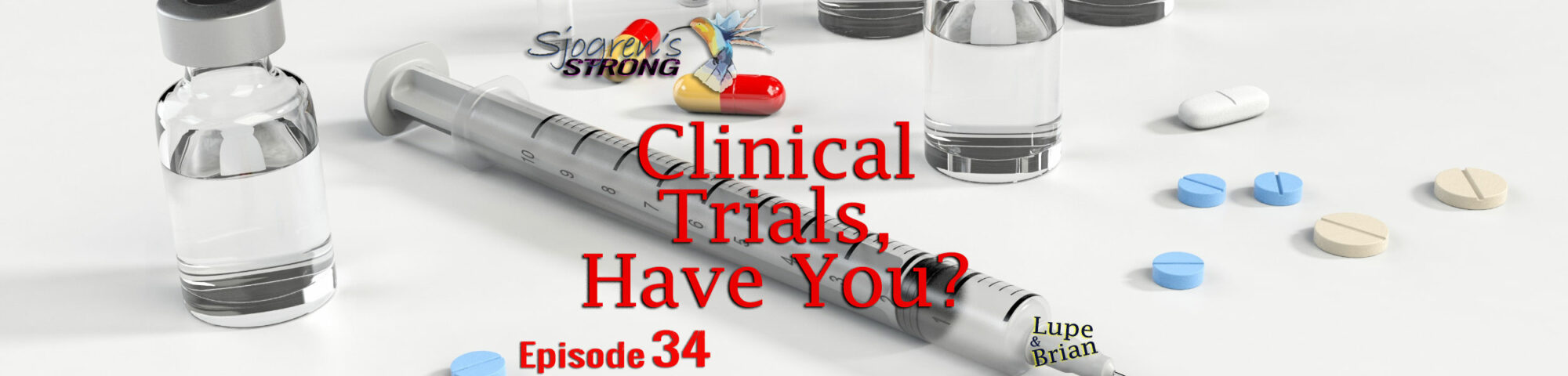 Sjogren's Strong Clinical Trials Episode 34